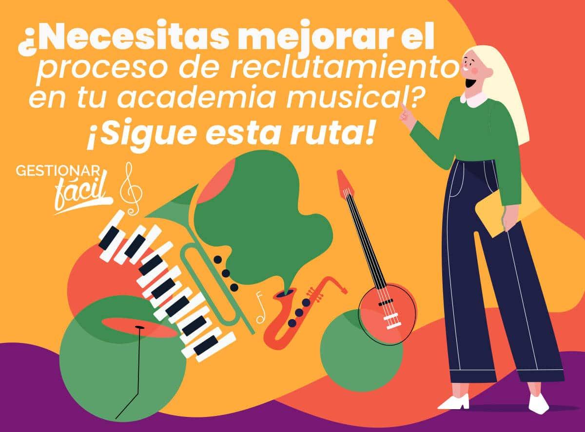 Proceso de reclutamiento en una academia musical