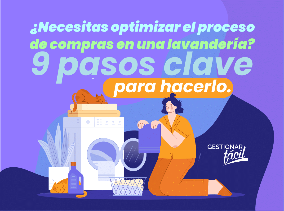 ¿Cómo gestionar el proceso de compras en una lavandería?