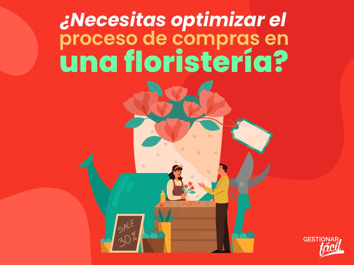 ¿Cómo gestionar el proceso de compras en una floristería?