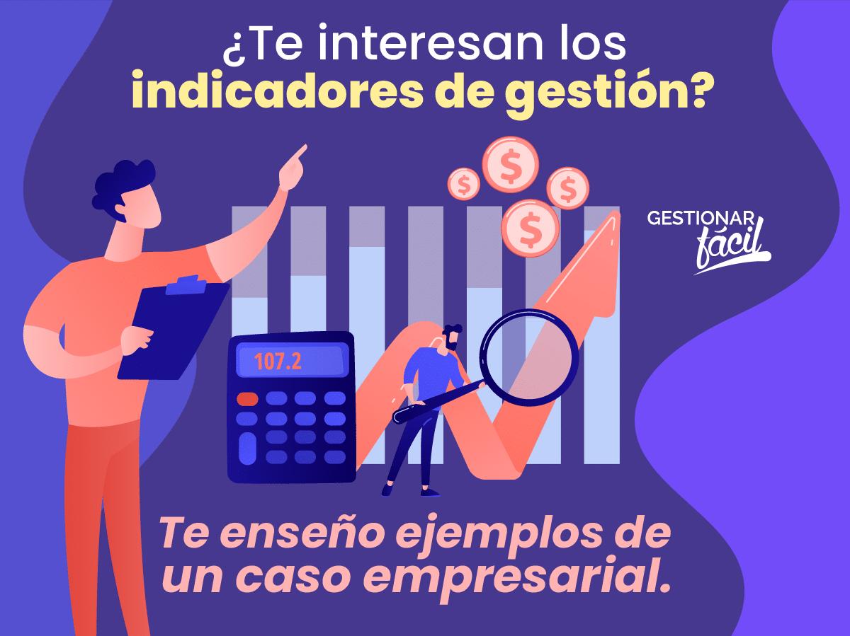 """Indicadores de gestión (Caso: Empresa """"Ella y Él"""")"""