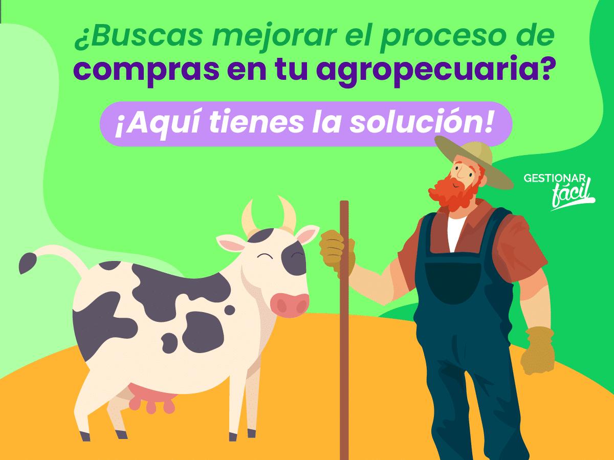 ¿Cómo gestionar el proceso de compras en una agropecuaria?