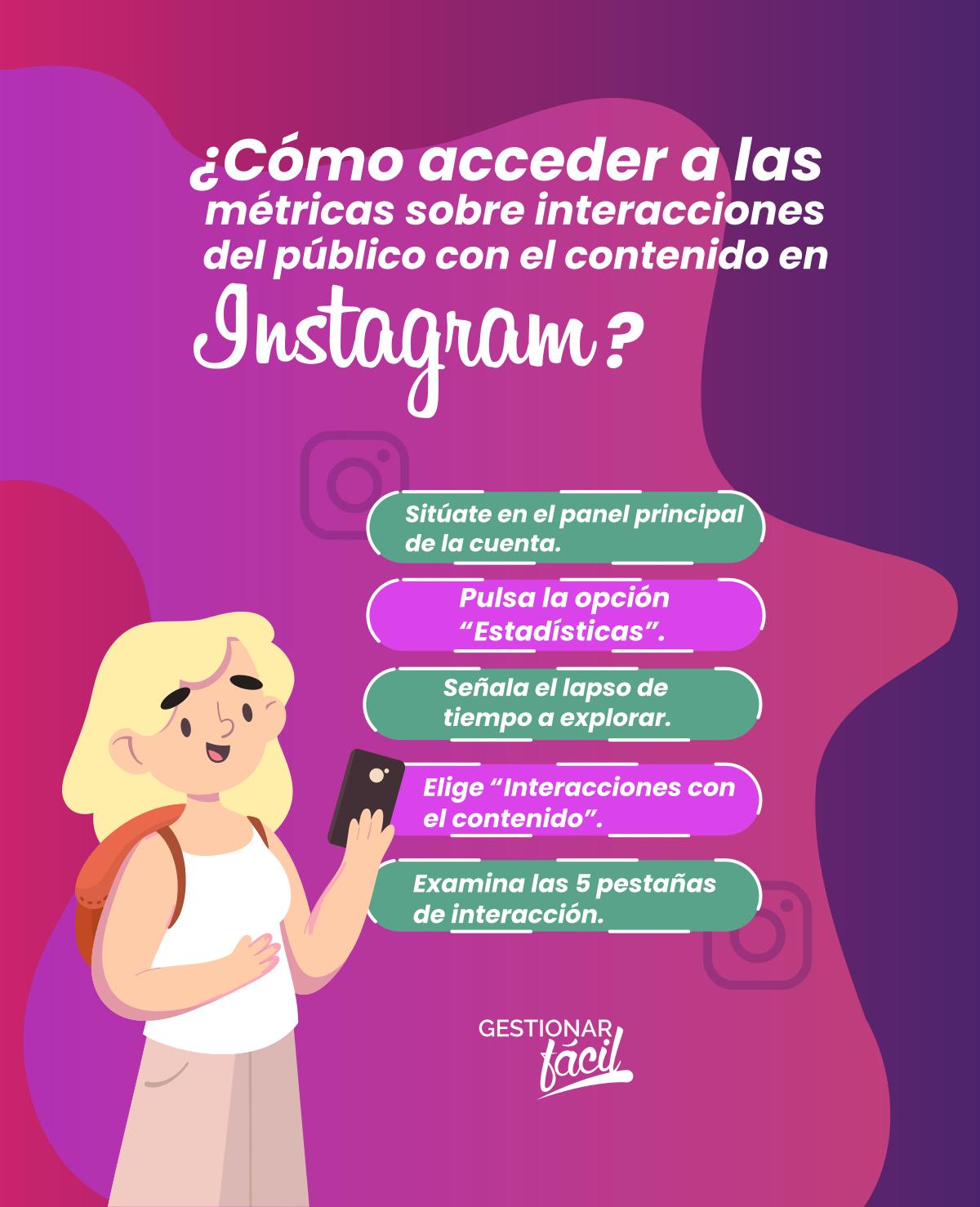 Pasos para ver métricas sobre interacciones del público con el contenido en Instagram