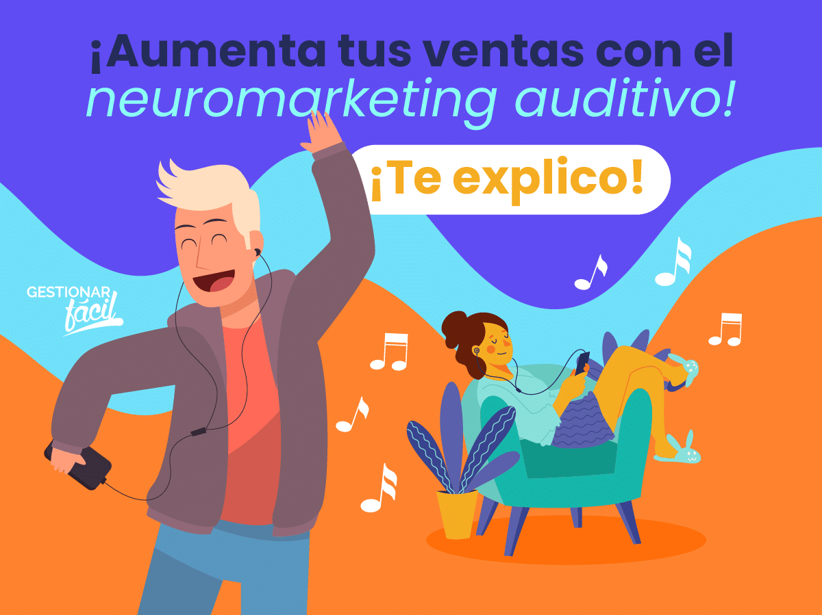 Neuromarketing auditivo para incidir en los consumidores