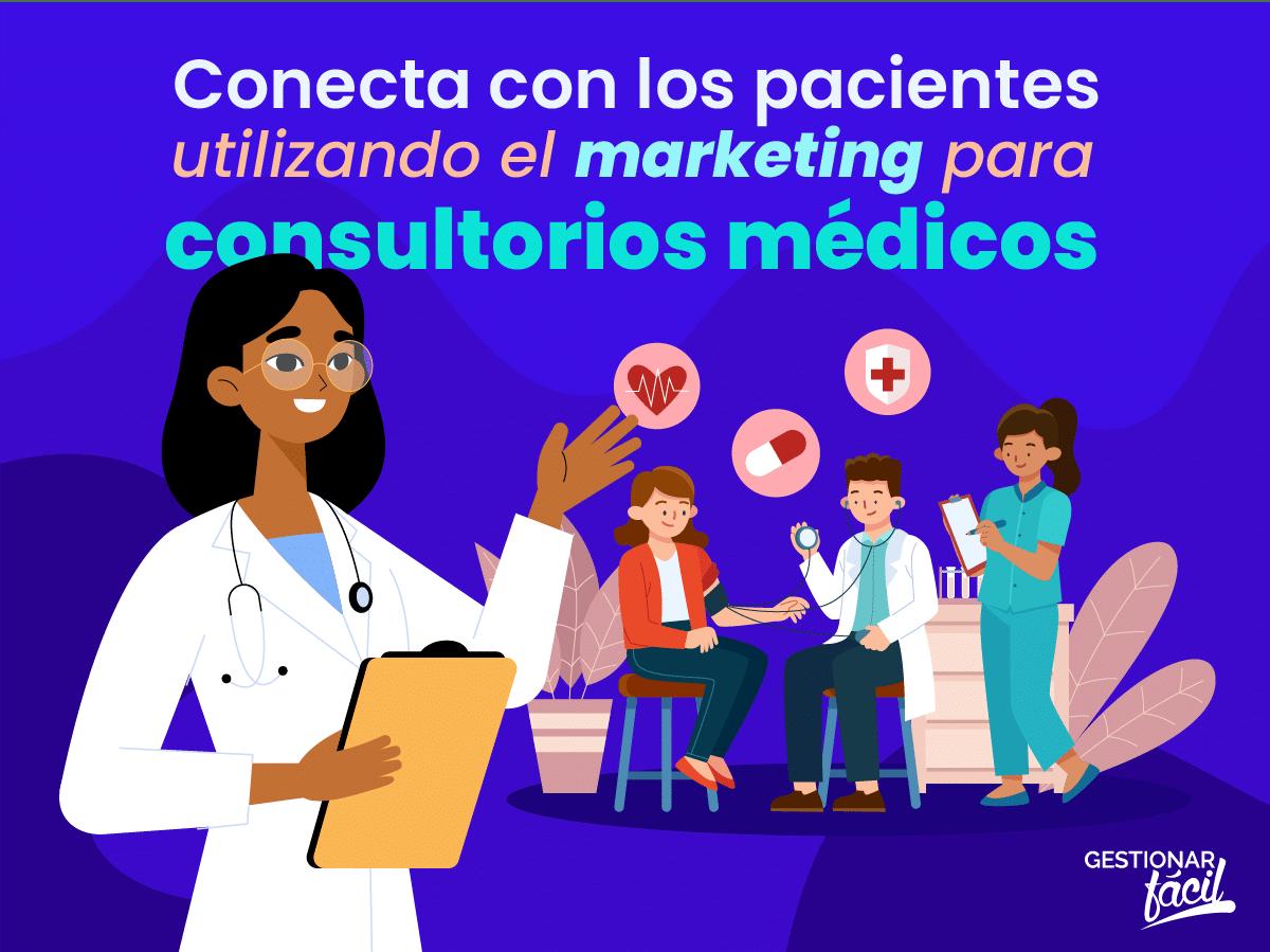 Marketing para consultorios médicos